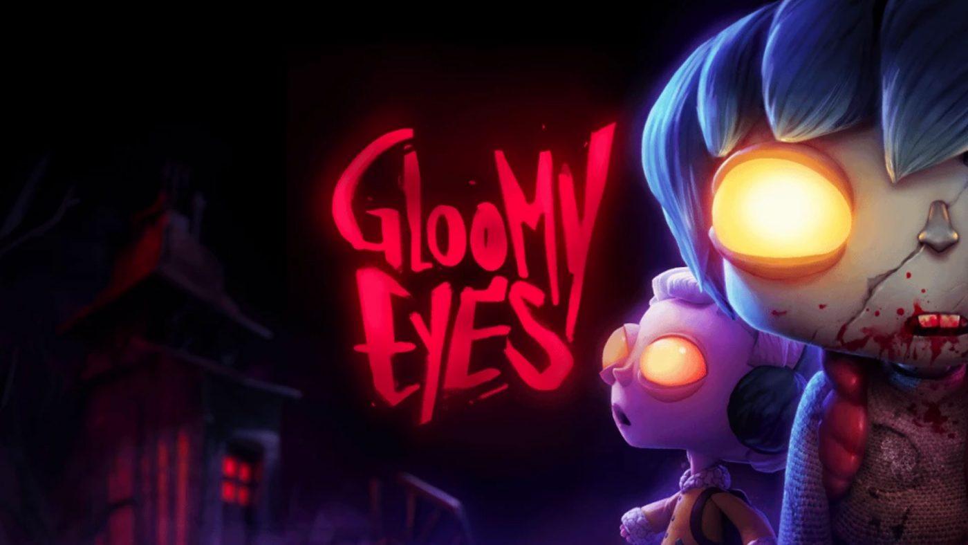 Gloomy Eyes