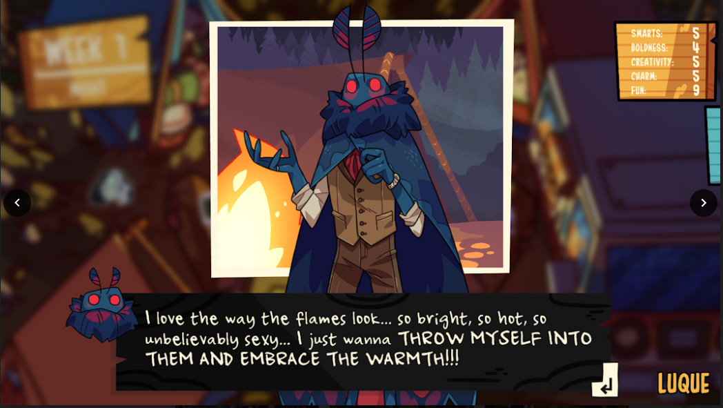 """Dialogue from the game that reads """"I love the way the flames look... so bright, so hot, so unbelievably sexy... I just wanna THROW MYSELF INTO THEM AND EMBRACE THE WARMTH!!!"""""""